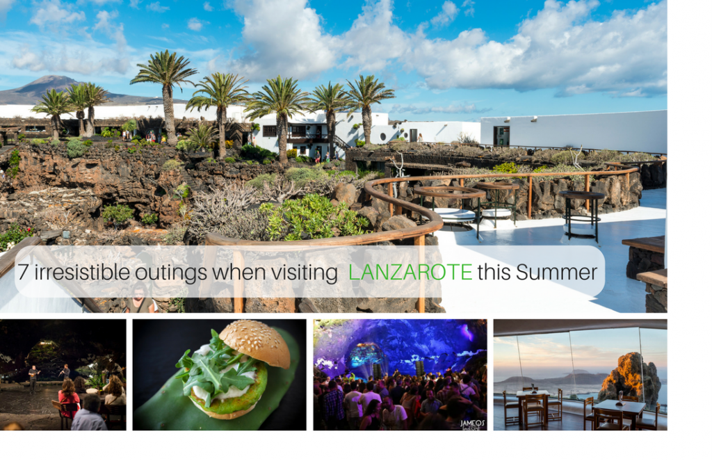 7 irresistible outings when visiting Lanzarote this summer 2017